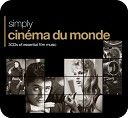 Various - Simply Cin�ma Du Monde (3CD)