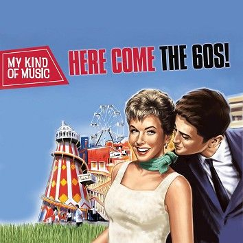 Various - My Kind Of Music - Here Comes The 60s! (Download) - Download