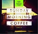 Various - Sunday Morning Coffee (3CD)