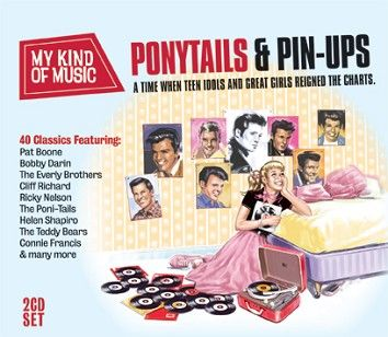 Various - My Kind Of Music: Ponytails & Pin-Ups (2CD) - CD