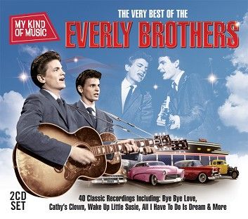 The Everly Brothers - My Kind Of Music - The Very Best Of The Everly Brothers (2CD / Download) - CD
