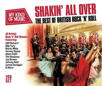 Various - My Kind Of Music - Shakin' All Over: The Best Of British Rock 'N' Roll (2CD) - CD