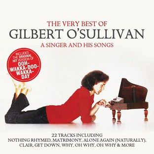 Gilbert O'Sullivan - The Very Best Of (A Singer And His Songs) (CD / Download) - CD