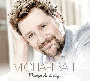 Michael Ball - If Everyone Was Listening <br>(CD / Download) - CD