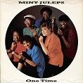 Mint Juleps - One Time (Download)