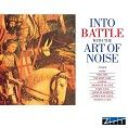 Art of Noise - Into Battle (Download)