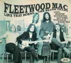 Fleetwood Mac - Love That Burns The Blues Years (2CD)