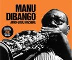 Manu Dibango - Afro-Soul Machine (2CD / Download)
