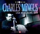 Charles Mingus - Live In Europe 1975 (CD+DVD)