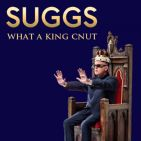 Suggs' What A King Cnut 2018 Tour / My Life Story - The Movie